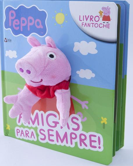 Livro Fantoche Peppa Pig - Amigas Para Sempre - Capa Dura