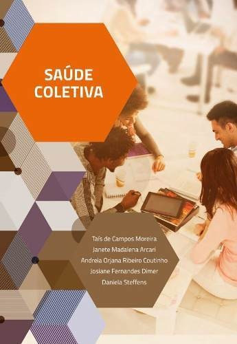 Livro - Saúde Coletiva - Taís De Campos Moreira