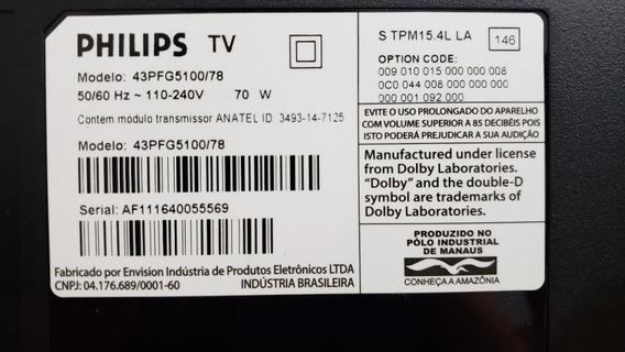 Peças Smart Tv Philips 43 43pfg5100/78