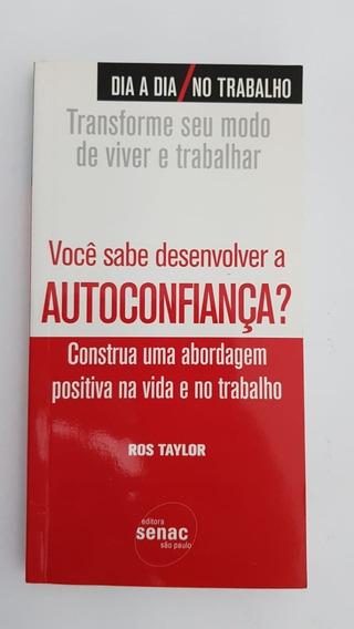 Livro: Você Sabe Desenvolver A Autoconfiança?