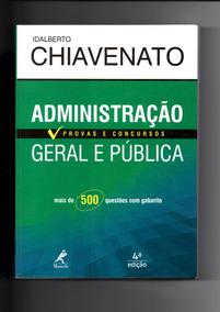 Livro Administração Geral E Pública 4ª Edição - Chiavenato