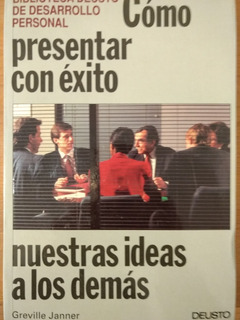 Cómo Presentar Con Éxito Nuestras Ideas A Los Demás - Nuevo!