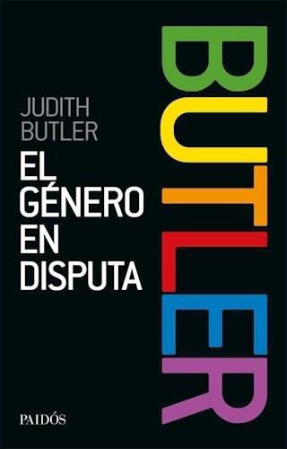 El Género En Disputa - Judith Butler
