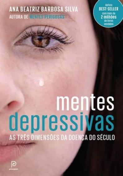 Mentes Depressivas - As Tres Dimensoes Da Doenca D