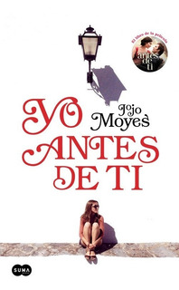 Libro Yo Antes De Ti Jojo Moyes Nuevo Original