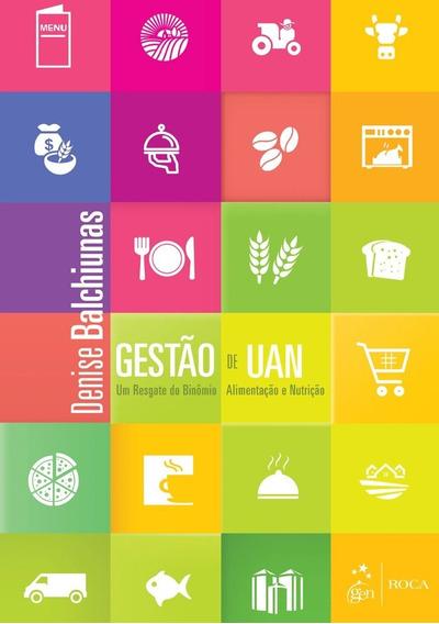 Uan - Um Resgate Do Binômio Alimentação E Nutrição. Eb.