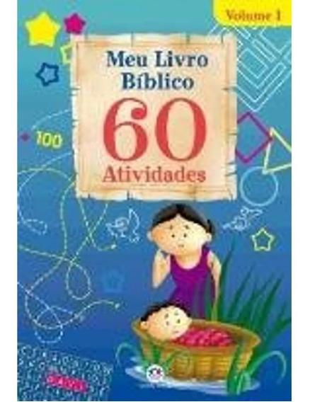 Meu Livro Bíblico Com 60 Atividades Vol. 1 E Vol.2
