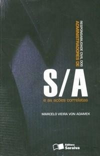 A Responsabilidade Civil Dos Administradores Das S/a