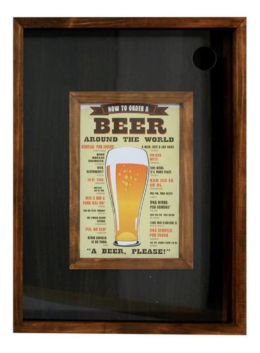 Imagen 1 de 3 de Cuadro Moderno Porta Chapitas Lujo Pedir Cerveza En El Mundo