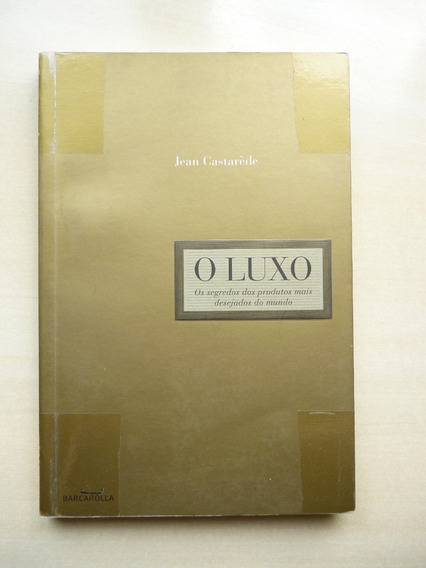 Livro O Luxo Jean Castarède