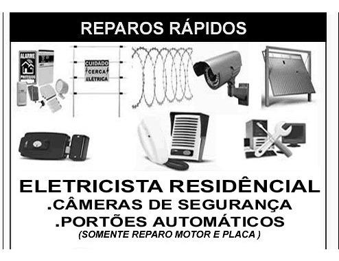 Imagem 1 de 3 de Eletricista-reparos Rápidos. Cameras De Segurança