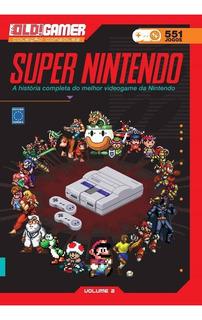 Dossiê Old Gamer - Coleção Consoles - Vol.2 - Super Nintendo