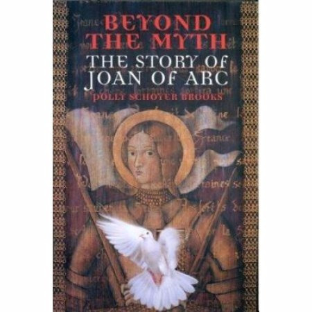 Livro Beyond The Myth,the Story Of Joan Of Arc Polly Schoye