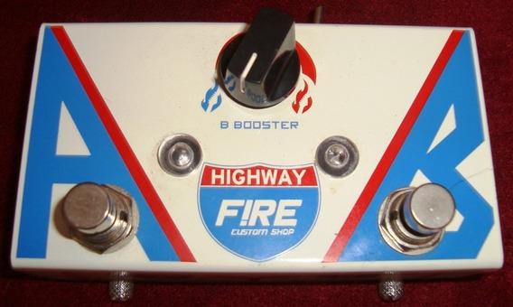 Pedal Booster Fire Highway Ab Box [kelmer Music]