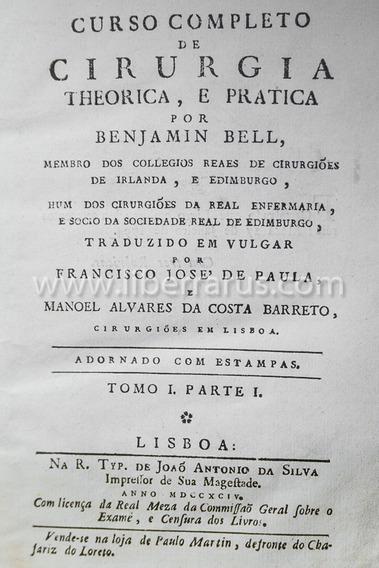 Livro Antigo Raro - Curso Completo De Cirurgia - 1794 / 1807