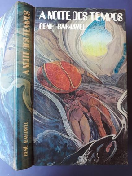 A Noite Dos Tempos: René Barjavel - Círculo Do Livro - 1975