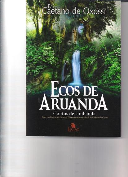 Livro Ecos De Aruanda Contos De Umbanda