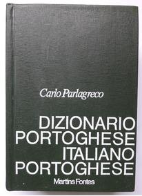 Dizionario Portoghese Italiano Portoghese Carlo Parlagreco