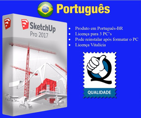 Sketchup Pro 2017 Português 64 Bits + Licença P/ 3 Pc