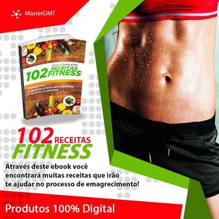 Fitness - Emagreça Com Saúde! (livro Com 102 Receitas )