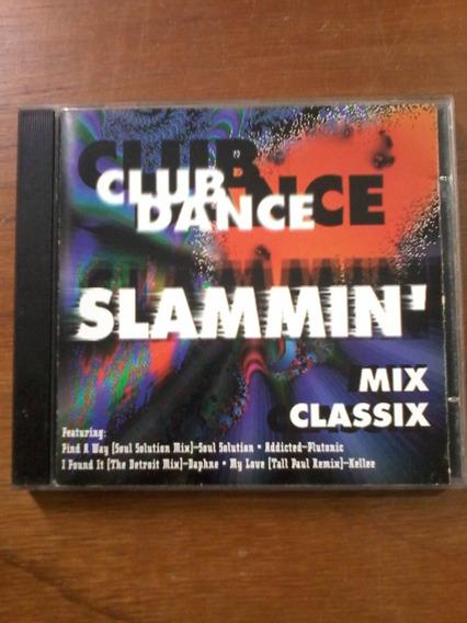 Cd Club Dance Slammin Mix - Música no Mercado Livre Brasil