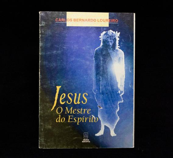 Jesus O Mestre Do Espírito