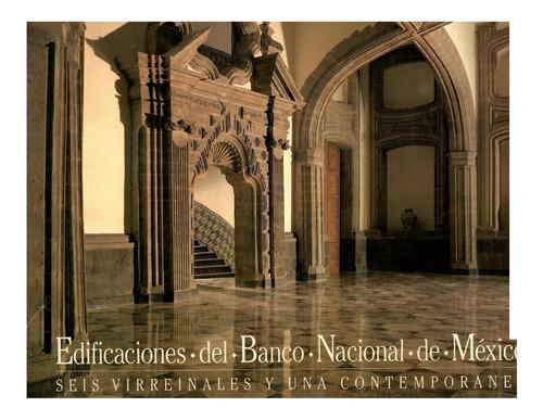 Imagen 1 de 9 de Libro Edificaciones Del Banco Nacional De México