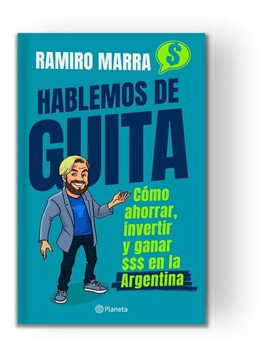 Hablemos De Guita - Ramiro Marra
