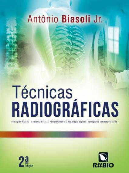 Técnicas Radiográficas - Novo - 2016 - Antônio Mendes