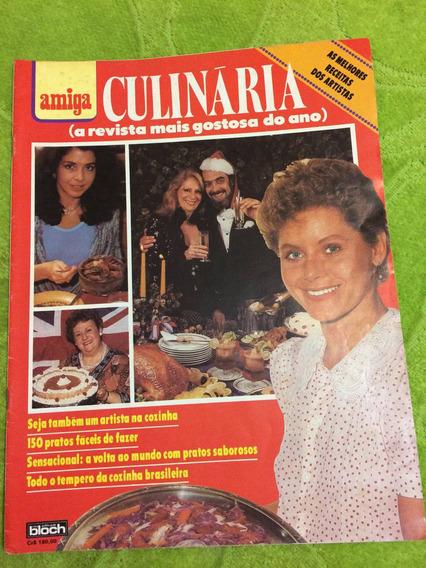 Amiga Especial Culinária Vera F Elba R Regina D Maitê P Gill