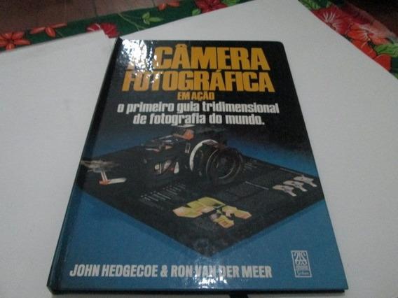Livro A Camera Fotografica John Hedgecoe Usado R.763