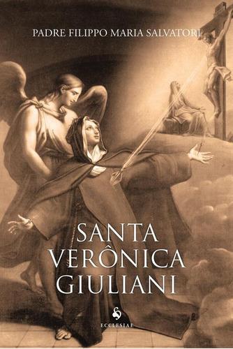 Santa Verônica Giuliani. Abadessa Do Convento Das Capuchinh
