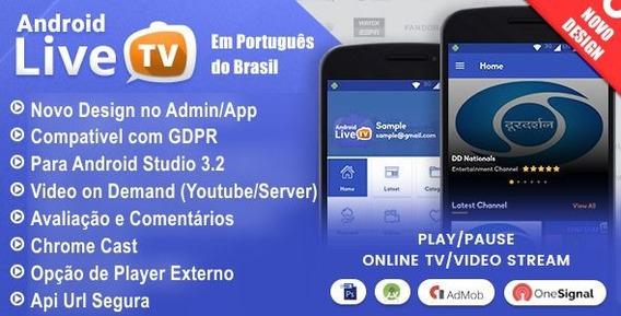 Aplicativo Android Para Live Tv Tv Ao Vivo ( Codigo Fonte )
