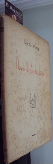 Elegias Do País Das Gerais - Dantas Motta - 1ª Edição
