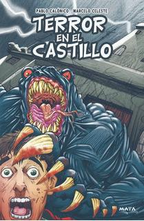 Libro Terror (inf/juv) Terror En El Castillo. Ed. Maya