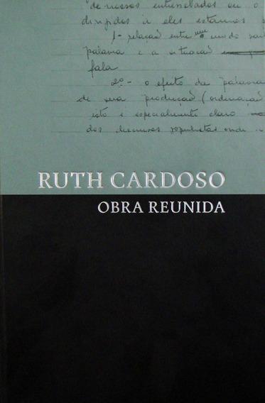 Ruth Cardoso - Obra Reunida - Nova Ortografia