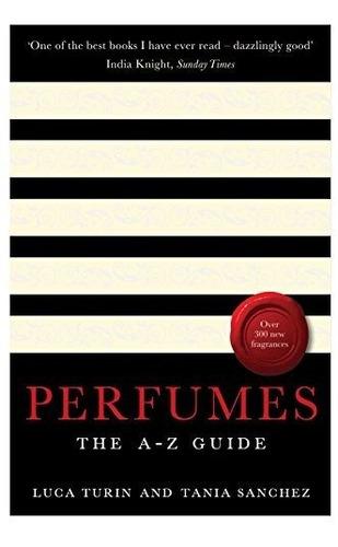 Perfumes : Luca Turin