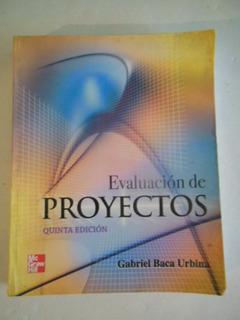 Evaluación De Proyectos (baca Urbina)