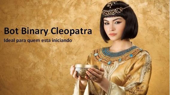 Software Robo Binary Cleopatra (para Banca Apartir De 20,00)