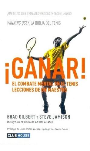 Imagen 1 de 2 de Ganar El Combate Mental En El Tenis Lecciones De Un Maestro