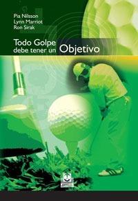 Libro Golf - Todo Golpe Debe Tener Un Objetivo - Nilsson