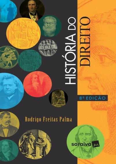 Historia Do Direito - 8ª Ed