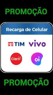 Promoçao: Recarga De Celular Credito Online Todas Operadoras