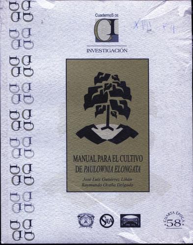 Manual Para El Cultivo De Paulownia Elongata