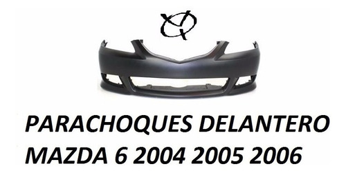Parachoques Delantero Mazda 6 2004 2005 2006