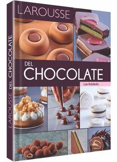 Libro De Repostería Larousse Del Chocolate
