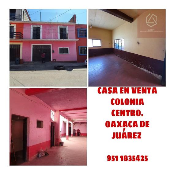 Casa En Venta Colonia Centro Historico Oaxaca De Juarez