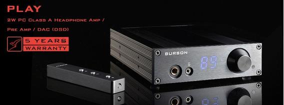 Dac/ Fone Amp Burson Audio Play Dsd 256, Pcm 384khz 32b
