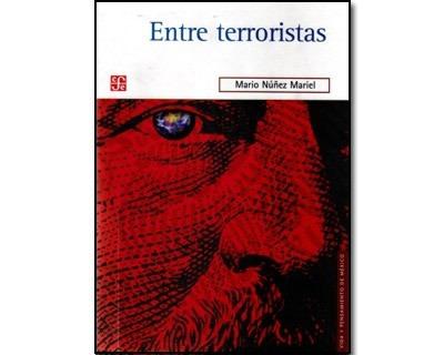 Imagen 1 de 1 de Entre Terroristas. Una Política Exterior Para El Mundo Del T