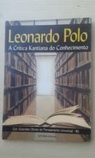Livro - A Critica Kantiana Do Conhecimento - Leonardo Polo 5acf94f9670